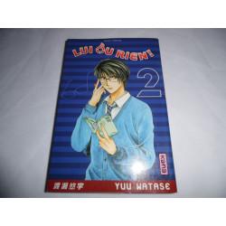 Manga - Lui ou Rien - No 2 - Yuu Matase - Kana